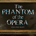 The Microgaming slot review: The Phantom of the Opera
