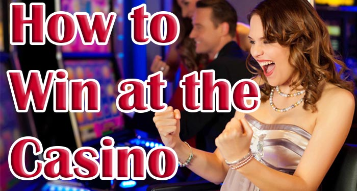 How to Win at the Casino on the Internet?