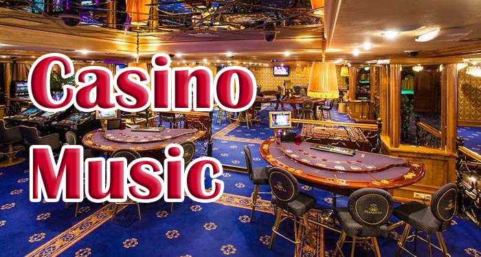 Music in Casino: how to choose and what it does