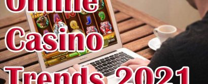 Online Casino Industry Trends in 2021